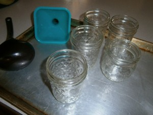 Get all your supplies together.  Wash and rinse the jars.  Find your funnel and ladle.